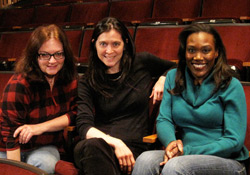 Diane Borger, Diane Paulus, Tiffani Gavin. Photo by Lauren Antler
